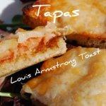 Montaditos - Louis Armstrong Toast