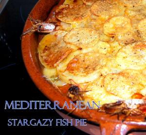 Fabulous and Original Mediterranean Stargazey Fish Pie