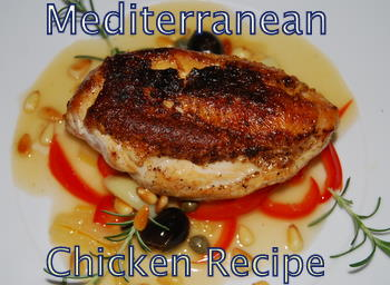 Great Mediterranean Chicken Recipe