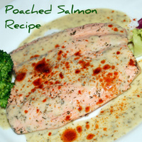 A Great - Healthy - Poached Salmon Recipe