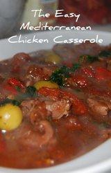 The Tasty and Easy Mediterranean Chicken Casserole